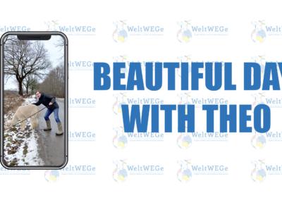 "WeltWEGe Tutorials – Beispielvideo ""A Beautiful Day With Theo"""